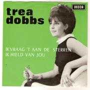 Coverafbeelding Trea Dobbs - Ik Vraag 't Aan De Sterren