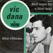 Details Vic Dana / Bert Kaempfert and His Orchestra - Red Roses For A Blue Lady