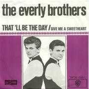 Coverafbeelding The Everly Brothers / The Blue Diamonds - That'll Be The Day