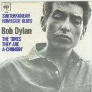 Details Bob Dylan - Subterranean Homesick Blues/ The Times They Are A-Changin'