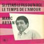 Details Marc Aryan - Si J'etais Le Fils Du'n Roi