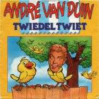 Coverafbeelding André Van Duin - Twiedel Twiet