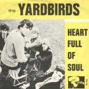 Details The Yardbirds - Heart full Of Soul