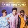 Details Sebastián Yatra + Mau y Ricky - Ya No Tiene Novio
