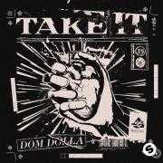 Details Dom Dolla - Take It