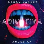 Details Daddy Yankee & Anuel Aa - Adictiva