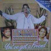 Coverafbeelding Rene Froger & Friends : Marco Borsato & Ruth Jacott & The Frogettes - You've Got A Friend