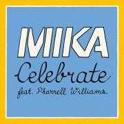 Coverafbeelding Mika feat. Pharrell Williams - Celebrate