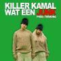 Details Killer Kamal - Wat Een Junk