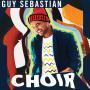 Details Guy Sebastian - Choir