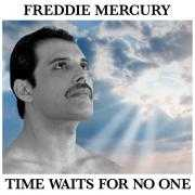 Coverafbeelding Freddie Mercury - Time Waits For No One