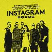 Informatie Top 40-hit Dimitri Vegas & Like Mike & David Guetta & Daddy Yankee & Afro Bros & Natti Natasha - Instagram