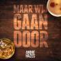 Details André Hazes ((Jr.)) - Maar Wij Gaan Door