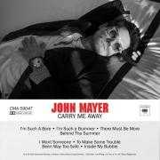 Details John Mayer - Carry Me Away