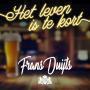 Details Frans Duijts - Het leven is te kort