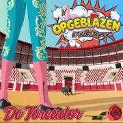 Informatie Top 40-hit Opgeblazen ft. Wilbert Pigmans - De Toreador