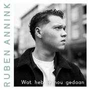 Details Ruben Annink - Wat Heb Je Nou Gedaan