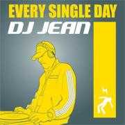 Details DJ Jean - Every Single Day