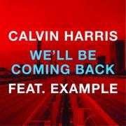 Coverafbeelding calvin harris feat. example - we'll be coming back
