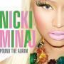 Coverafbeelding Nicki Minaj - Pound the alarm