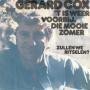 Details Gerard Cox - 't Is Weer Voorbij, Die Mooie Zomer