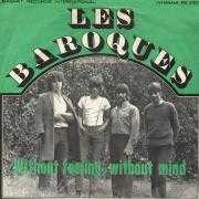 Coverafbeelding Les Baroques - Without Feeling, Without Mind
