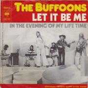 Details The Buffoons - Let It Be Me