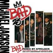 Coverafbeelding Michael Jackson featuring Pitbull - Bad - Remix By Afrojack - DJ Buddha Edit