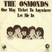 Details The Osmonds - One Way Ticket To Anywhere