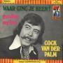 Details Cock Van Der Palm - Waar Ging Je Heen?