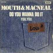 Details Mouth & MacNeal - Do You Wanna Do It