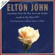Coverafbeelding Elton John - Something About The Way You Look Tonight/ Candle In The Wind 1997