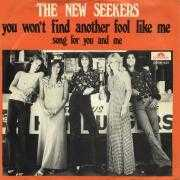 Coverafbeelding The New Seekers - You Won't Find Another Fool Like Me