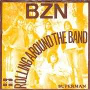 Details BZN - Rolling Around The Band