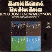 Coverafbeelding Harold Melvin & The Blue Notes - If You Don't Know Me By Now