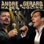 Coverafbeelding André Hazes & Gerard Joling - Blijf Bij Mij