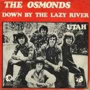 Details The Osmonds - Down By The Lazy River