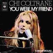Details Chi Coltrane - You Were My Friend