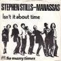 Coverafbeelding Stephen Stills - Manassas - Isn't It About Time