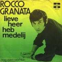 Coverafbeelding Rocco Granata - Lieve Heer Heb Medelij