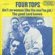 Coverafbeelding Four Tops - Ain't No Woman (Like The One I've Got)