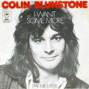 Details Colin Blunstone - I Want Some More