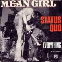 Details Status Quo - Mean Girl