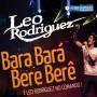 Coverafbeelding Leo Rodriguez - Bara bará bere berê