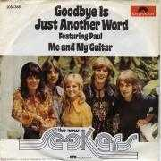 Coverafbeelding The New Seekers featuring Paul - Goodbye Is Just Another Word