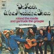 Details Dr. Hook & The Medicine Show - Roland The Roadie And Gertrude The Groupie