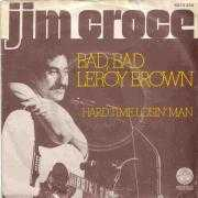Details Jim Croce - Bad, Bad Leroy Brown
