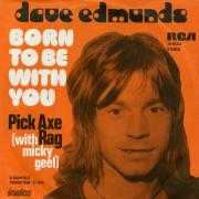 Details Dave Edmunds - Born To Be With You