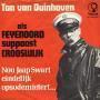 Details Ton Van Duinhoven als Feyenoord Suppoost Crooswijk - Nou Jaap Swart Eindelijk Opsodemietert...