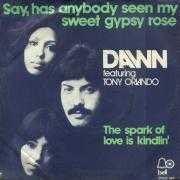 Coverafbeelding Dawn featuring Tony Orlando - Say, Has Anybody Seen My Sweet Gypsy Rose